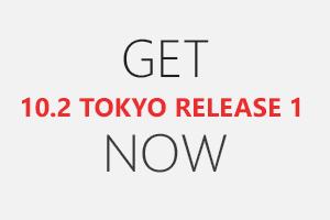 RAD Studio 10.2 Tokyo Release 1提供開始のご案内 [JAPAN]
