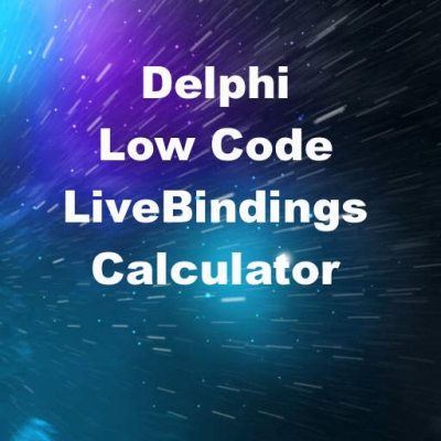 Perform Low Code Calculations Using LiveBindings In Delphi FireMonkey On Android And IOS