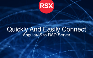 Learn How To Use AngularJS To Quickly And Easily Connect And Consume JSON From RAD Server