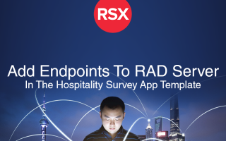 Learn How To Add Endpoints To RAD Server In The Hospitality Survey App Template