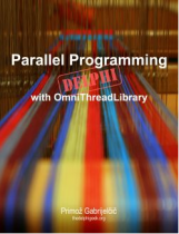 Embarcadero Technology Partner Spotlight - OmniThread Library