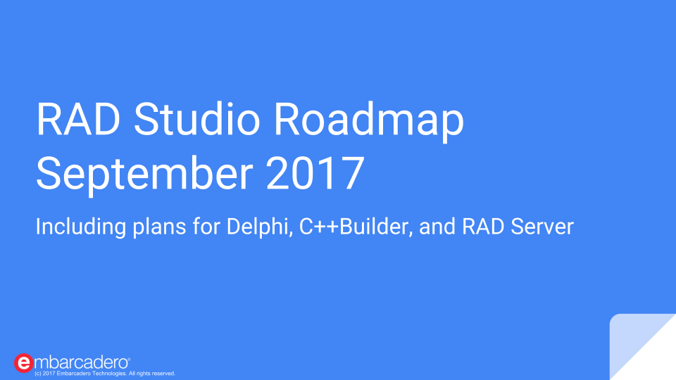 RAD Studio Roadmap September 2017