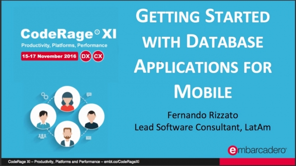 Getting Started with Database Applications for Mobile (Delphi) with Fernando Rizzato
