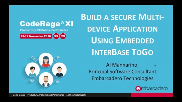 Multi-device Applications Using Embedded InterBase ToGo (Delphi) with Al Mannarino