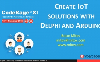 Create IoT solutions with Delphi and Arduino with Boian Mitov