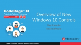 Overview of New Windows 10 VCL Controls with Ray Konopka
