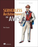 """Serverless Architectures on AWS"" summer reading"