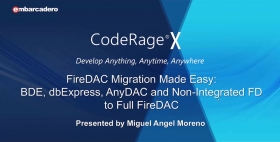 FireDAC Migration Made Easy: BDE, dbExpress, AnyDAC to FireDAC