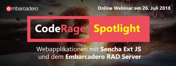 CodeRage Spotlight: Webinarreihe rund um Sencha Ext JS und Embarcadero RAD Server