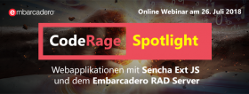 CodeRage Spotlight: Webinarreihe rund um Sencha Ext JS und Embarcadero RAD Server