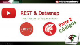 REST with Datasnap Details in Practical Application Part 2